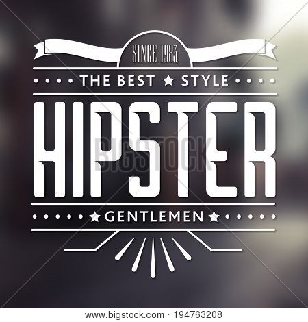 Original Hipster Style Poster with text about the best style and gentlemen vector illustration