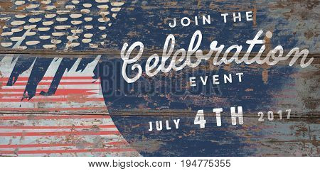 Computer graphic image of independence day message against wood background