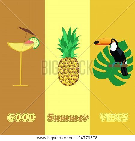 Summertime. Good vibes with cocktail, Toucan and pineapple in trendy colors.