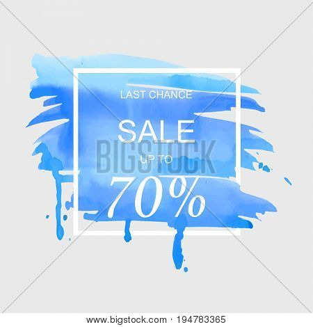 Sale up to 70 percent off sign over art brush watercolor stroke paint abstract texture background vector illustration. Perfect watercolor design for a shop and sale banners.