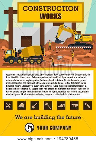 Construction site. Employees performing the construction of the building. Special equipment. Excavator, concrete mixer. Template for text. Labels, icons, logos. Vector illustration. Flat style