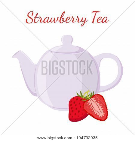 Strawberry tea in teapot with berries. Healthy organic natural fruit tea. Vector illustration. Made in cartoon flat style