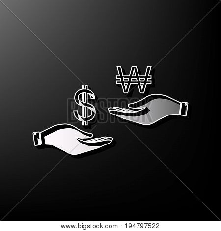 Currency exchange from hand to hand. Dollar and South Korea Won. Vector. Gray 3d printed icon on black background.