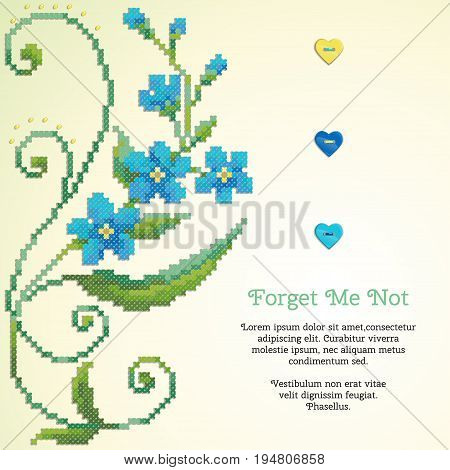 Beautiful floral vector card. Pattern imitates embroidery cross stitch and beads. Forget-me-not button heart. Place for your text. Perfect for greetings invitations or announcements