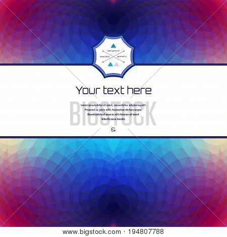 Abstract vector background with sample text. Multicolored polygons. Perfect for invitations announcement or greetings.