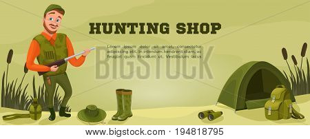 Hunter shop banner of flyer template with cartoon character equipment ammunition guns hat tent bow arrows bullet knife spear rubber boots rucksack vector illustration
