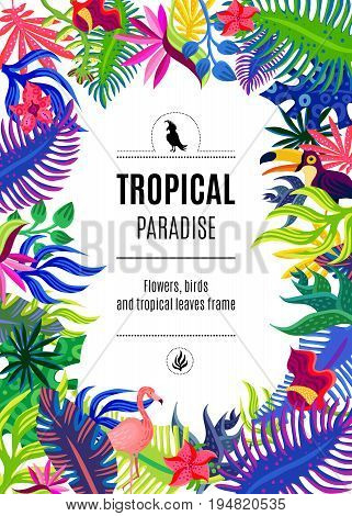 Tropical paradise exotic plants flowers and birds colorful bright ornamental rectangular frame background poster abstract vector illustration