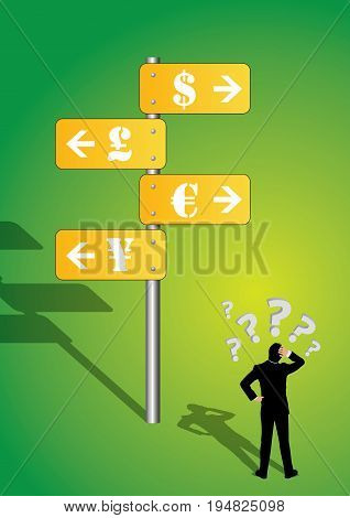 Anxious businessman looking at street sign with world currency