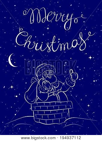 Santa Claus with sack of gifts partially a chimney.Christmas or New Year holiday art. Vector illustration with hand lettering quote. Great choice for gift or greeting cards, poster or banner.