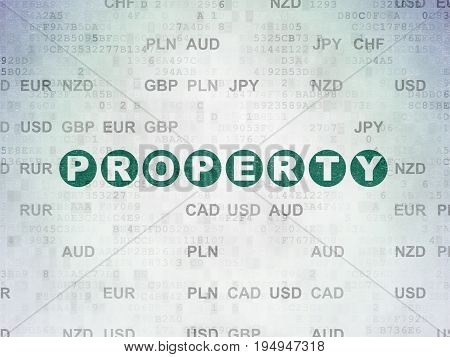 Business concept: Painted green text Property on Digital Data Paper background with Currency