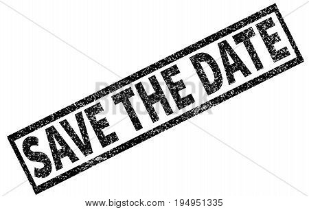 save the date stamp on white background. danger stamp sign. grunge rubber stamp with text save the date.