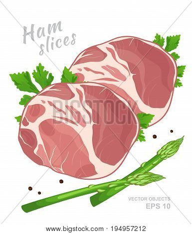 Slices of ham with fresh parsley green asparagus and black pepper isolated on white background. Meat delicatessen product. Vector gastronomic illustration in cartoon style