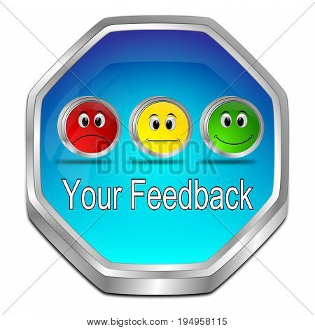 glossy blue Your Feedback Button - 3D illustration