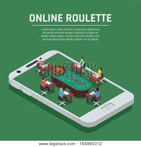 Online casino gambling advertisement poster with roulette payers at poker table on smartphone screen isometric composition vector illustration