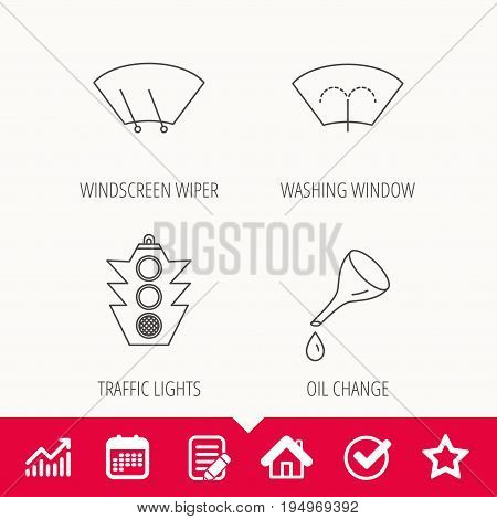 Motor oil change, traffic lights and wiper icons. Washing window, windscreen wiper linear signs. Edit document, Calendar and Graph chart signs. Star, Check and House web icons. Vector