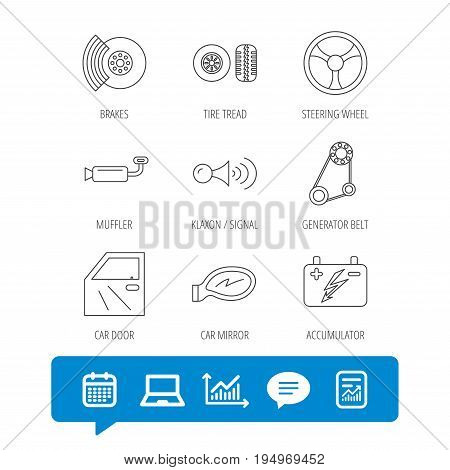 Accumulator, brakes and steering wheel icons. Generator belt, klaxon signal and car mirror linear signs. Door icon. Report file, Graph chart and Chat speech bubble signs. Laptop and Calendar web icons