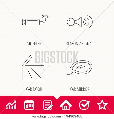 Car door, muffler and klaxon signal icons. Car mirror linear sign. Edit document, Calendar and Graph chart signs. Star, Check and House web icons. Vector
