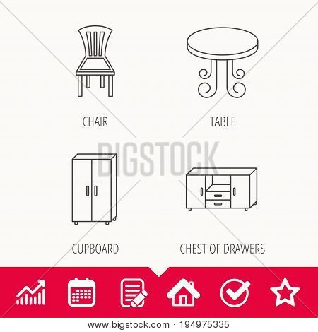 Chair, table and cupboard icons. Chest of drawers linear sign. Edit document, Calendar and Graph chart signs. Star, Check and House web icons. Vector