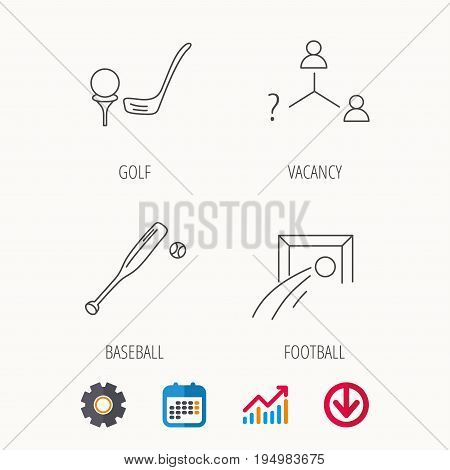 Football, golf and baseball icons. Vacancy linear sign. Calendar, Graph chart and Cogwheel signs. Download colored web icon. Vector