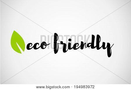 Eco Friendly Green Leaf Handwritten Text White Background