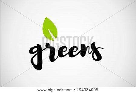 Greens Green Leaf Handwritten Text White Background