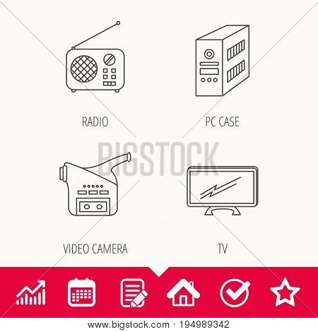 Radio, TV and video camera icons. PC case linear sign. Edit document, Calendar and Graph chart signs. Star, Check and House web icons. Vector