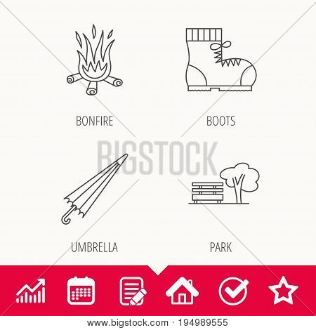 Bonfire, umbrella and hiking boots icons. Park linear sign. Edit document, Calendar and Graph chart signs. Star, Check and House web icons. Vector