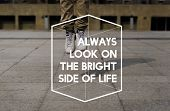 Always Look on The Bright Side of Life Motivation Positive Attitude poster