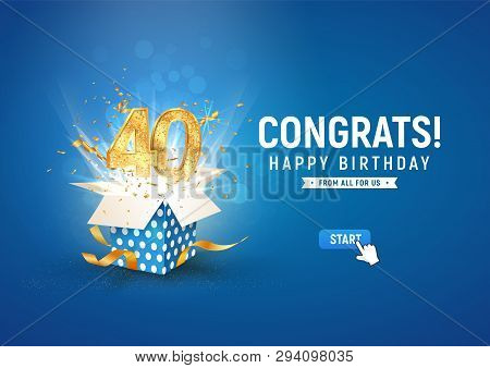 40 Th Years Anniversary Banner With Open Burst Gift Box. Template Fortieth Birthday Celebration And