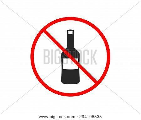 No Or Stop. Wine Bottle Icon. Merlot Or Cabernet Sauvignon Sign. Prohibited Ban Stop Symbol. No Wine