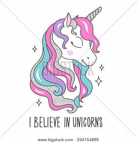 Glitter Unicorn Drawing For T-shirts. I Believe In Unicorns Text. Design For Kids. Fashion Illustrat