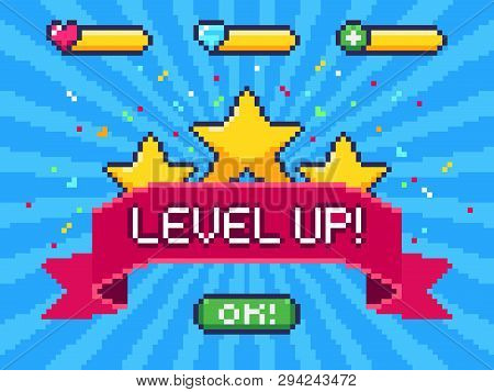 Level Up Screen. Pixel Video Game Achievement, Pixels 8 Bit Games Ui And Gaming Level Progress Vecto