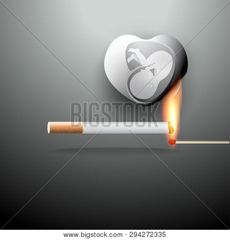 A Concept For World No Tobacco Day, 31 May. Cigarette Smoking Can Kill Your Unborn Baby Because Smok