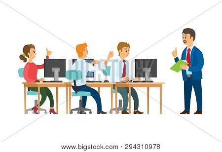Teamwork, Boss And Employees, Giving Orders And Working With Computers Vector. Man With Notepad And