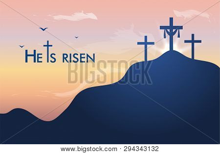 Vector Landscape On Religious Theme With Words Easter Sunday, He Is Risen. Easter Illustration With