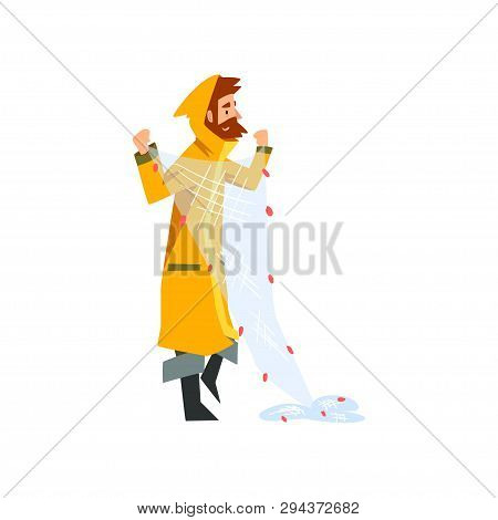 Fisherman With Net, Fishman Character In Raincoat And Rubber Boots Vector Illustration