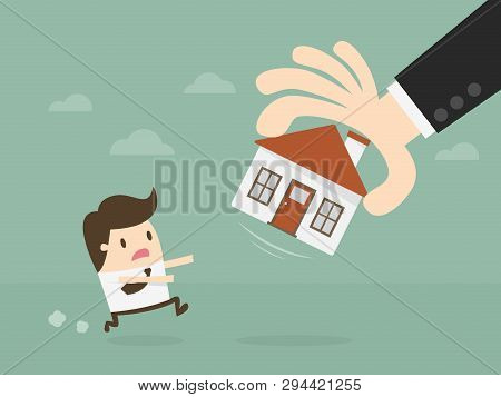Foreclosure Home. Hand Take House Away. Business Cartoon Concept Illustration. Idea Concept.