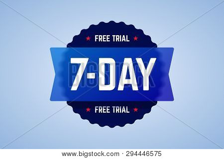 The 7 Days Free Trial Emblem. It Can Be Used For Application, Software Promotions For Free Downloads