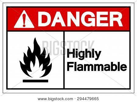 Danger Highly Flammable Symbol Sign, Vector Illustration, Isolate On White Background Label .EPS10 poster