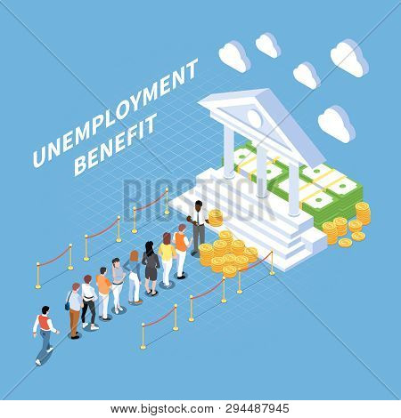 Social Security Unemployment Benefits Unconditional Income Isometric Composition With People And Con