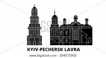 Ukraine, Kyiv, Pechersk Lavra Flat Travel Skyline Set. Ukraine, Kyiv, Pechersk Lavra Black City Vect