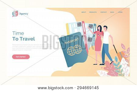 Time To Travel Of Man And Woman Going With Bag, Passport And Fly Tickets. Webpage With People Going
