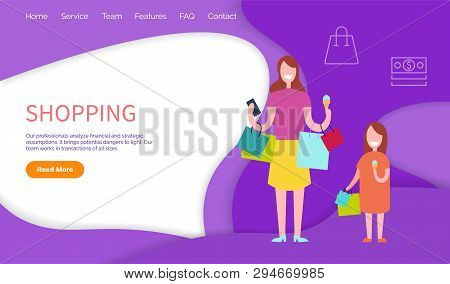 Shopping, Woman And Daughter With Packs. Our Professionals Analyze Financial And Strategic Assumptio