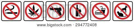 Pets Not Allowed Sign,no Smoking Sign,no Foods Symbol,no Alcohol Icon,no Weapon And No Marijuana Ico