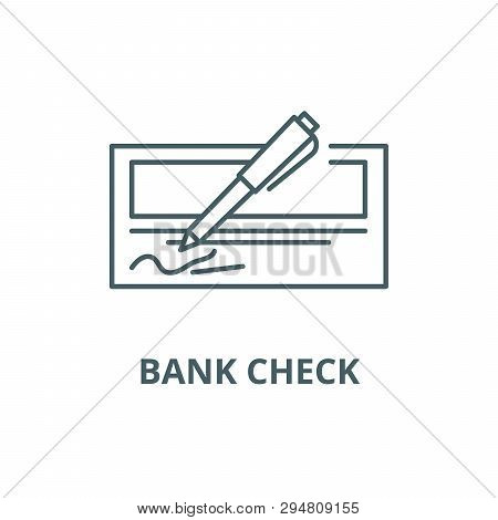Bank Check Line Icon, Vector. Bank Check Outline Sign, Concept Symbol, Flat Illustration
