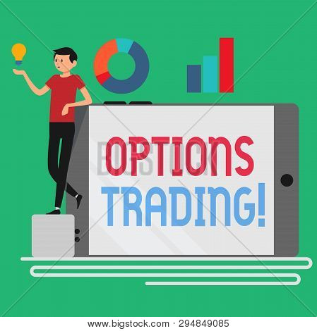 Text Sign Showing Options Trading. Conceptual Photo Seller Gives Buyer Right But Not Obligation Buy