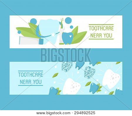 Toothcare Near You Set Of Banners Vector Illustration. Healthy Tooth Under Protection With Glowing E