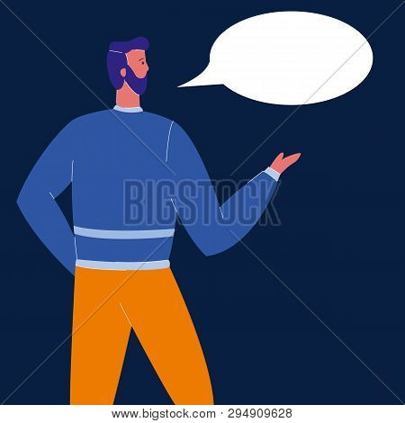 Man With Speech Bubble Flat Vector Illustration. Speaker At Conference. Empty Text Cloud. Confident