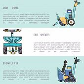 Pictures of salt spreader, snow blower and electrical shovel with a sweeper, with text. Fine for ice and snow removal services promotion, articles abot de-icing equipment and snow clearing work. poster