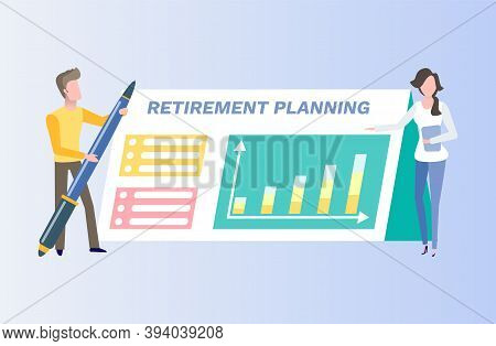 Retirement Planing Card Decorated By Chart With Arrows, Man Holding Pen And Woman, Financial Managem